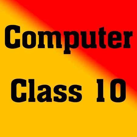 Class 10 Computer